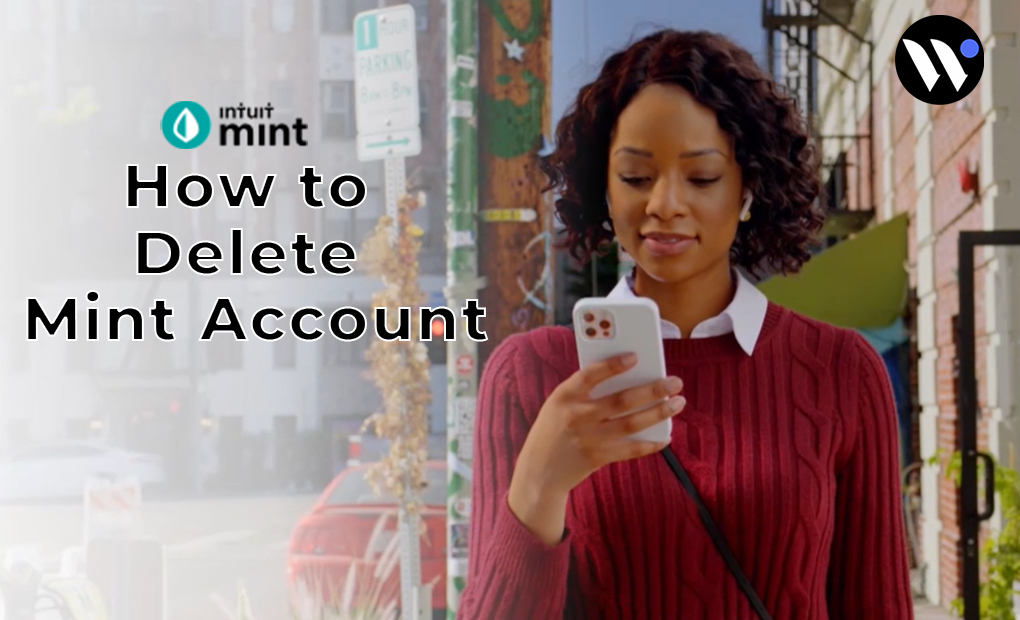 How to Delete Mint Account   How to   Blog.waredot
