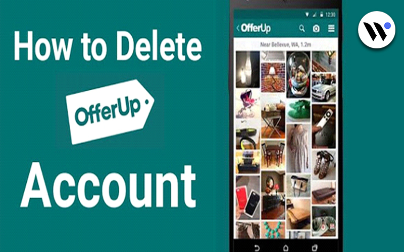 How to Delete OfferUp Account   How to   Blog.waredot