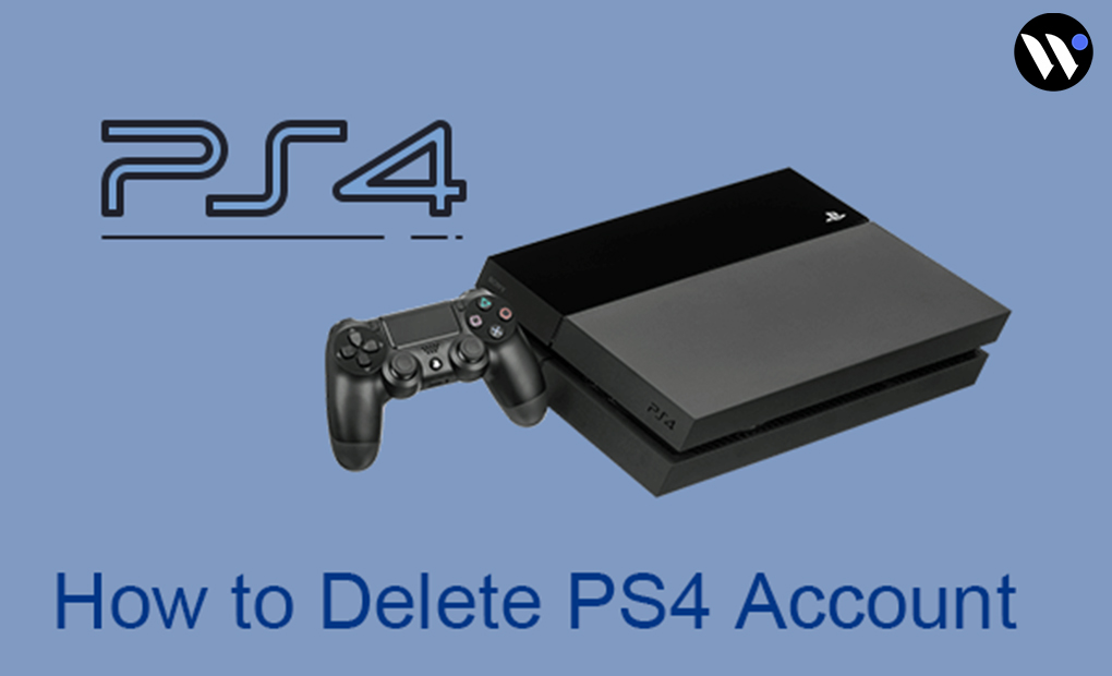 How to Permanently Delete PS4 Account | How to | Blog.waredot