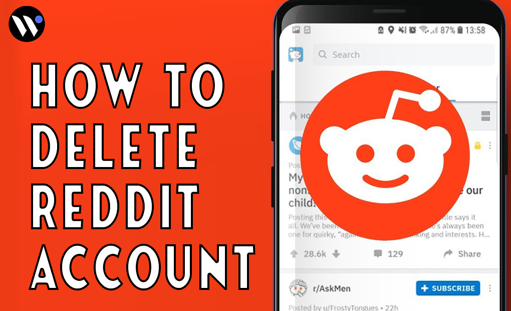 How to Delete Reddit Account | Delete a Reddit Account | Blog.waredot