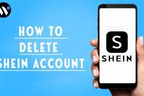 How to Delete SHEIN Account | Delete your SHEIN Account | Blog.waredot